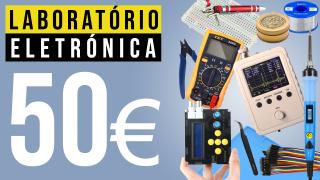 Laboratório de eletrónica por 50€